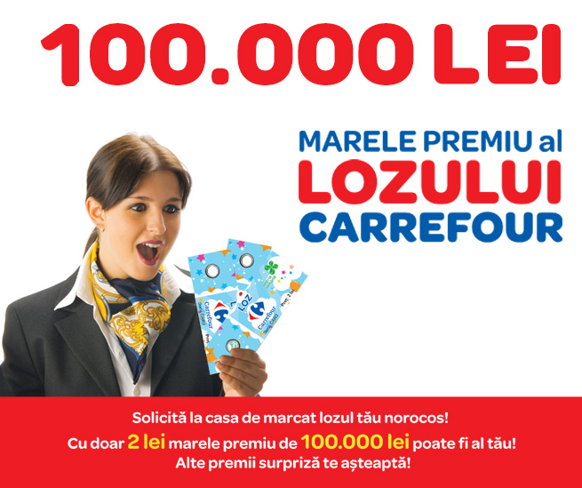 100.000 Lei - Marele premiu al lozului Carrefour