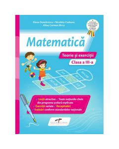 Matematica. Teorie si exercitii. Clasa a III-a