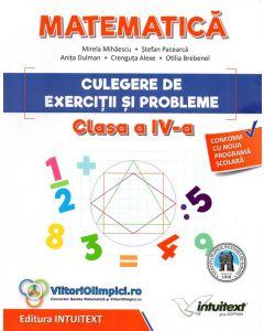 Matematica. Culegere de exercitii si probleme pentru clasa a IV-a
