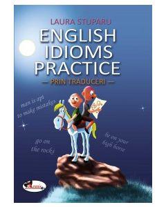 English idioms practice - prin traduceri