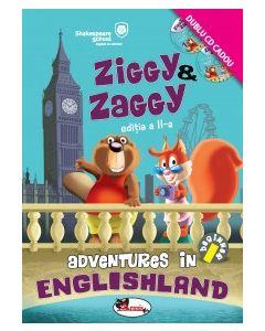 Ziggy Zaggy - Adventures in Englishland editia a II-a (contine 2 CD-uri)