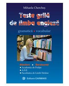 Teste-grila de limba engleza. Gramatica. Vocabular