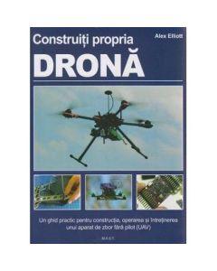 Construiti propria Drona - Alex Elliott