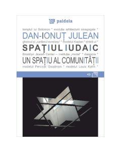 Spatiul iudaic, un spatiu al comunitatii - Dan-Ionut Julean