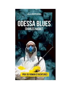Odessa Blues - Charles Haquet