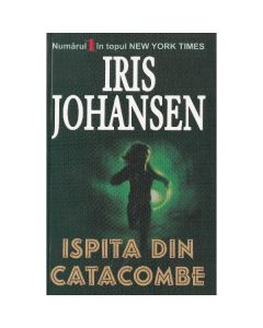 Ispita din catacombe - Iris Johansen