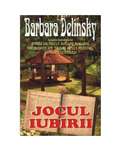 Jocul iubirii - Barbara Delinsky