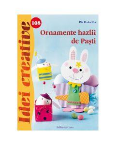 Idei creative 108 - Ornamente hazlii de Pasti - Pia Pedevilla