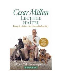 Lectiile haitei - Cesar Millan