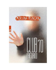 Club 70 (retro) - Miruna Runcan