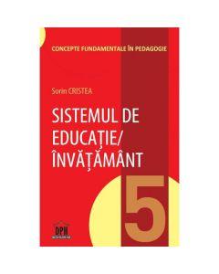 Sistemul de educatie, invatamant - Sorin Cristea