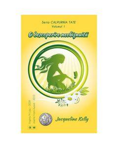 Seria Calpurnia Tate. Vol. 1: O descoperire neobisnuita - Jacqueline Kelly