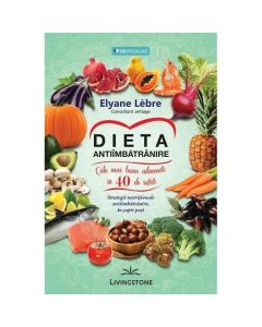 Dieta antiimbatranire - Elyane Lebre