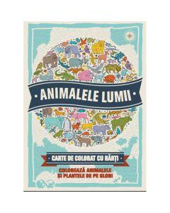 Animalele lumii - Carte de colorat cu harti - Descopera si coloreaza animalele de pe glob!