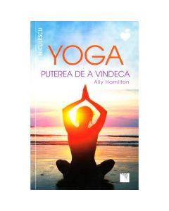 Yoga, puterea de a vindeca - Ally Hamilton