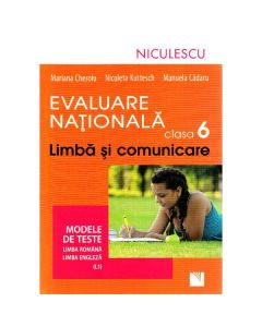 Limba romana - Clasa 6 - Evaluare nationala. Teste romana. Teste engleza - Mariana Cheroiu