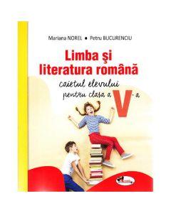 Limba romana - Clasa 5 - Caietul elevului - Mariana Norel, Petru Bucurenciu