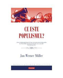 Ce este populismul? - Jan-Werner Muller
