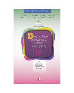 Dezvoltare personala, o altfel de disciplina - Gabriela Barbulescu