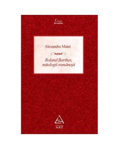 Roland Barthes, mitologii romanesti