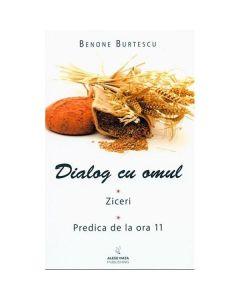 Dialog cu omul - Benone Burtescu