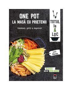 One Pot - La masa cu prietenii - Isabelle Guerre