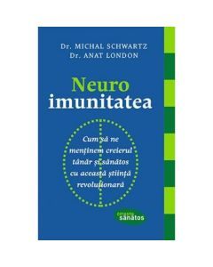 Neuroimunitatea - Michael Schwartz, Anat London