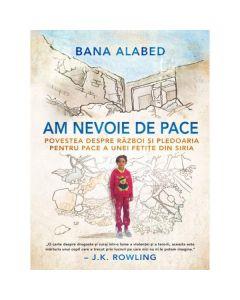Am nevoie de pace - Bana Alabed