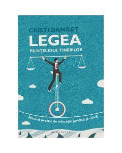 Legea pe-ntelesul tinerilor - Cristi Danilet