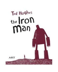 Barbatul de fier. The Iron Man - Ted Hughes