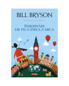 Insemnari de pe o insula mica - Bill Bryson
