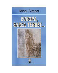 Europa, sarea Terrei... - Mihai Cimpoi