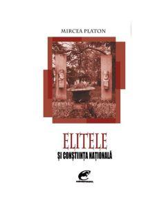 Elitele si constiinta nationala - Mircea Platon
