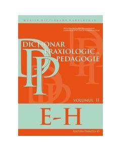 Dictionar praxiologic de pedagogie vol.2: E-H - Musata-Dacia Bocos