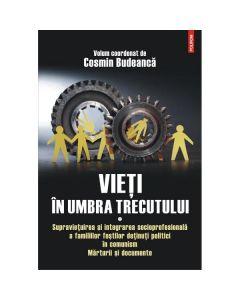 Vieti in umbra trecutului vol.1 - Cosmin Budeanca