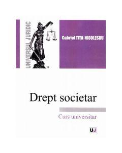 Drept societar - Gabriel Tita-Nicolescu