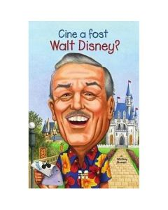 Cine a fost Walt Disney? - Whitney Stewart
