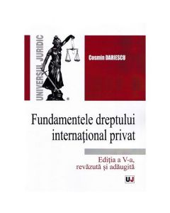 Fundamentele dreptului international privat Ed.5 - Cosmin Dariescu