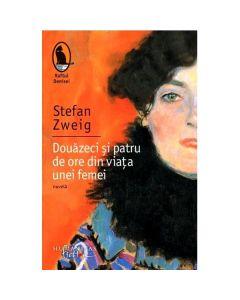 Douazeci si patru de ore din viata unei femei Ed. 2018 - Stefan Zweig
