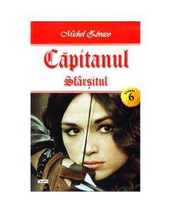 Capitanul vol.6: Sfarsitul - Michel Zevaco