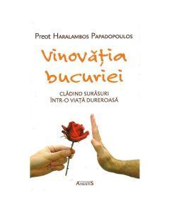 Vinovatia bucuriei - Haralambos Papadopoulos
