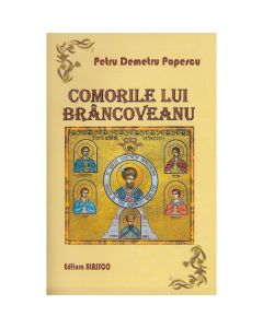 Comorile Lui Brancoveanu - Petru Demetru Popescu