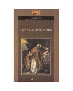 Parintii latini ai bisericii - Jean Laporte