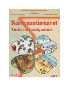 Cunoasterea mediului. Kornyezetismeret - Clasa 1 - Manual. Lb. Maghiara - Sorina Cuzum