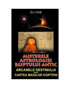 Misterele astrologiei egiptului antic - Ely Star