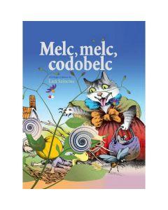 Melc, melc, codobelc - Lica Sainciuc