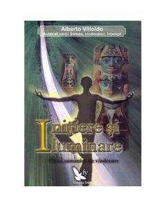 Initiere si iluminare - Alberto Villoldo