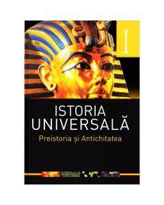 Istoria universala vol.1: Preistoria si antichitatea