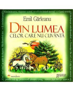 Din lumea celor care nu cuvanta - Emil Garleanu ed.2012