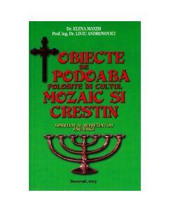 Obiecte de podoaba folosite in cultul mozaic si crestin - Elena Maxim